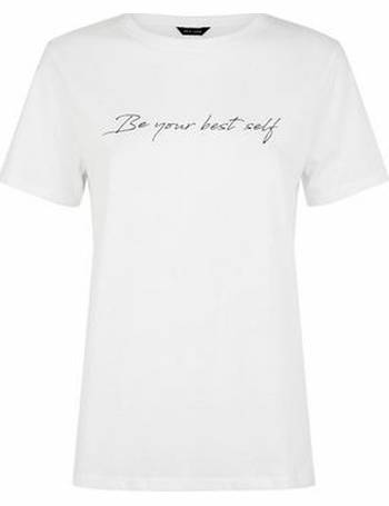 dbae14b6f3e White Be Your Best Self Slogan T-Shirt New Look from New Look